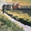 Abe Gerlsma_Zijn werk zijn leven